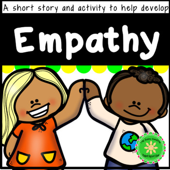 Empathy Story and  Questions