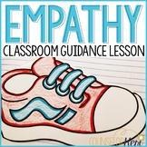 Empathy Activity: Empathy Classroom Guidance Lesson