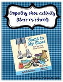 "Empathy Activity {Pair with the book ""Stand in my Shoes""}"