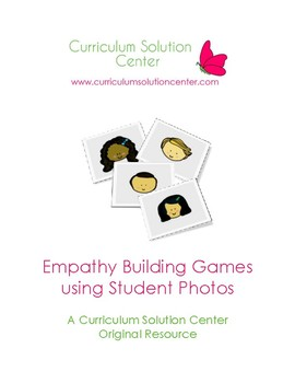 Empathy Building Games using Student Photos {Feelings, Emotions, Moods}