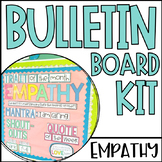 Empathy Bulletin Board Kit | Social Emotional Learning | Character Education