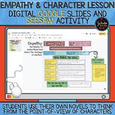 Empathy & Character Lesson DIGITAL Google Slides and Seesa