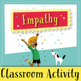 Empathy - Classroom activity for building empathy in your students