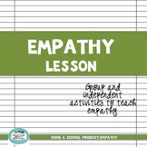 Empathy Group and Independent Lesson