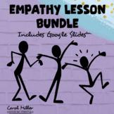 Empathy Lesson Bundle   Social Emotional Learning   Conflict Resolution