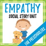 Empathy Social Story Unit AND ACTIVITY, Preschool