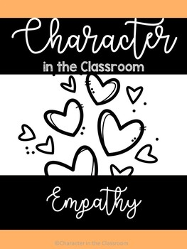 Empathy Unit- Character in the Classroom Series