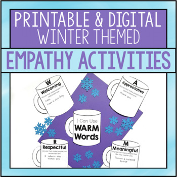 Empathy: Using Warm Words {Winter Edition}