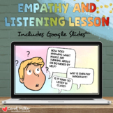 Empathy and Listening Lesson | Social Emotional Learning