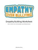 Empathy over Bullying: Empathy Building Worksheet