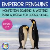 Emperor Penguins Nonfiction Passages and Printables