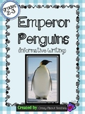 Emperor Penguins: Informative Writing