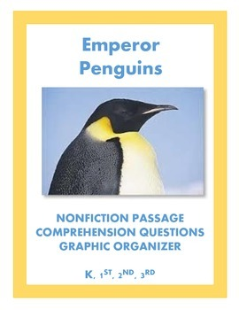 Emperor Penguins: Nonficiton Passage and Comprehension Questions