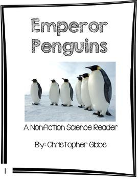 Emperor Penguins Nonfiction Reader Primary