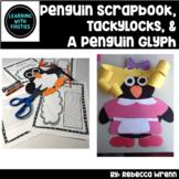 Emperor Penguins, Tackylocks and a Glyph