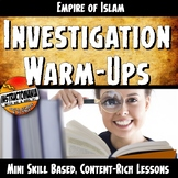 Empire of Islam Investigation Warm-Ups Skill Based, Conten