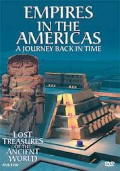 Empires in the Americas: A Journey Back in Time fill-in-the-blank movie guide
