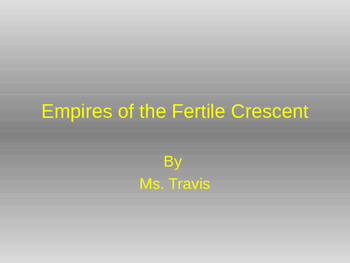 Empires of the Fertile Crescent PPT