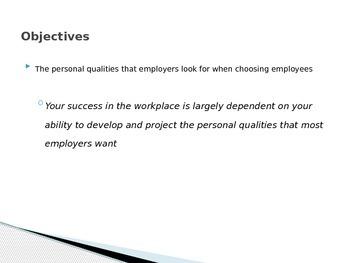 Employability- Desired Employee Qualities & Positive Work Ethic