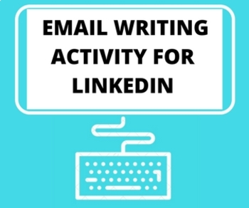 Employability Skills -- How to Write a LinkedIn Networking Message