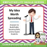 Employability Skills Series: My Idea Worth Spreading