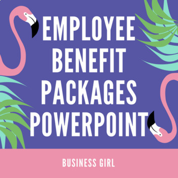 Employee Benefit Packages PowerPoint Presentation