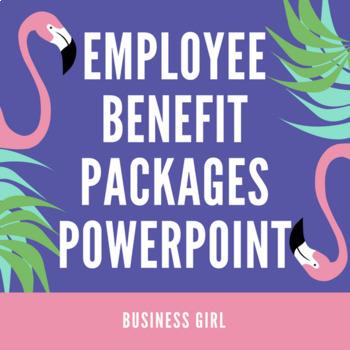 Employee Benefit PowerPoint + Graphic Organizer
