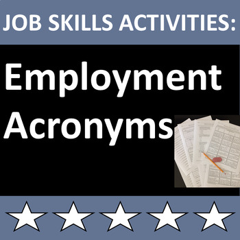 Employment Acronyms for Job Skills Students