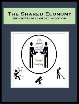 Employment, Career Readiness, Economics, THE SHARED ECONOMY - JOBS