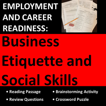 Employment & Career Readiness: Workplace Business Etiquette and Social Skills