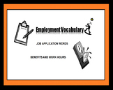 Employment Vocabulary & Careers - JOB APPLICATION, BENEFITS, WORK HOURS