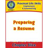Employment & Volunteering: Preparing a Resume Gr. 9-12+