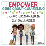 Empower Girls Group Counseling