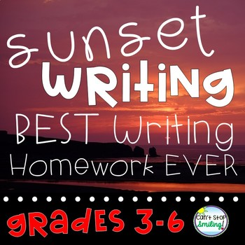 Empower your Writers ~ Creative Writing Homework Using Sunset Writing