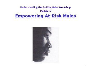 Empowering At-Risk Males