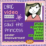Female empowerment lyrics Princess Song