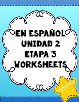 En Español Worksheets- Unidad 2 Etapa 3