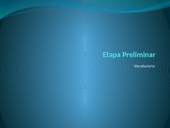 En Español Level 1, Etapa Preliminar, Basic Vocab PPt