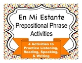 En Mi Estante:  Prepositional Phrase Activities