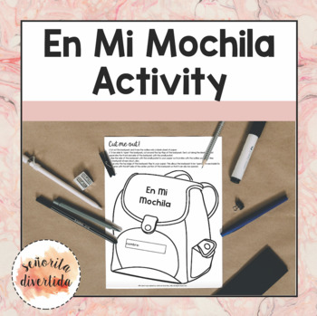 En Mi Mochila Activity