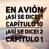En avión Spanish vocabulary list ¡Así se dice! 1, 2 Capítu