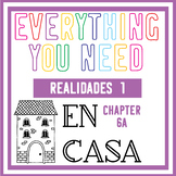 En  casa - Everything you need for Chapter 6A of Realidades 1