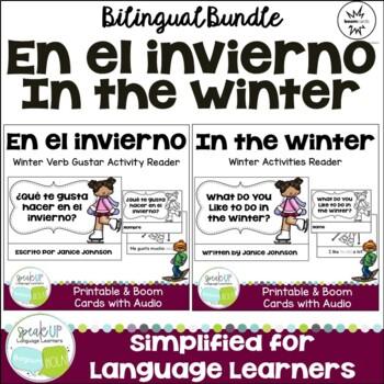 En el invierno ~ In the Winter ~Activity Verb Gustar Readers {Bilingual Bundle}