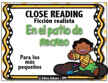 En el patio de recreo - Closed Reading de ficción realista