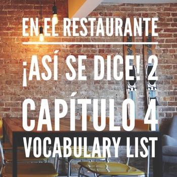 En el restaurante ¡Así se dice! 2 Capítulo 4 Vocabulary List