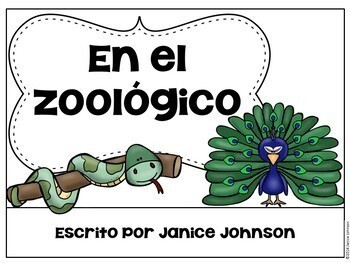 En el zoológico ~ At the Zoo ~ Zoo Animal Readers {Bilingual version}