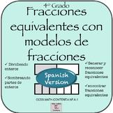 Spanish- Cuarto Grado- Lecciones de Fracciones Equivalente