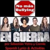 En guerra - Spanish Song & Activities Unit - Present Tense & Bullying - Yatra