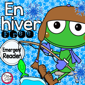 En hiver ❅ FREE ❅ French Emergent Reader