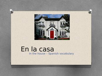 En la casa - in the house Spanish vocabulary presentation